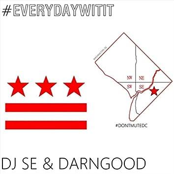#Everydaywitit