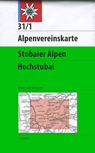 DAV Alpenvereinskarte 31/1 Stubaier Alpen Hochstubai 1 : 25 000 Wegmarkierungen (Alpenvereinskarten)