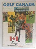 Golf Canada Magazine - August 1970 - Canadian PGA Championship - Endorsed by the canadian PGA for canada`s Million Golfers