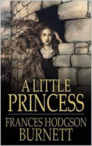 A Little Princess _ Being the whole story of Sara Crewe now...