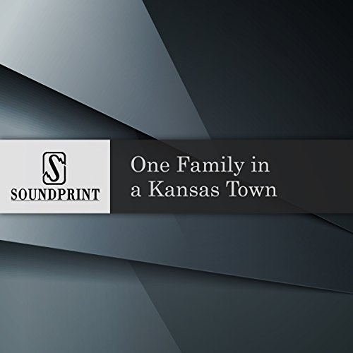 One Family in a Kansas Town audiobook cover art