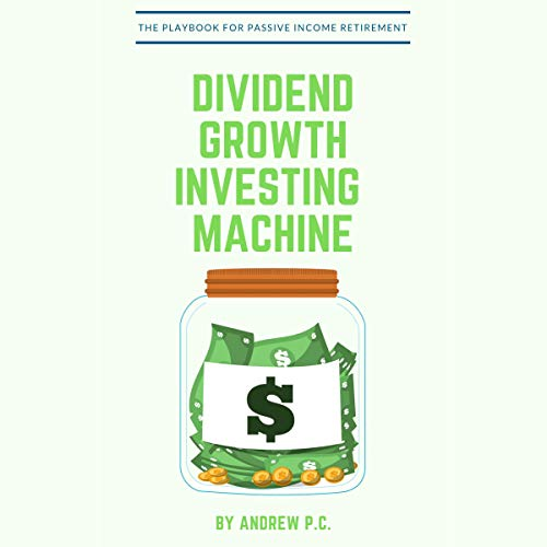 Dividend Growth Investing Machine audiobook cover art