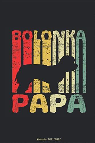 Bolonka Kalender 2021 2022 - Papa: Retro Vintage Vater Herrchen Bollie Zwetna Tsvetnaya Haushund...