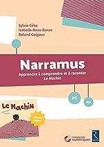 Narramus - Le Machin (+ album et CD-Rom) de Sylvie Cèbe