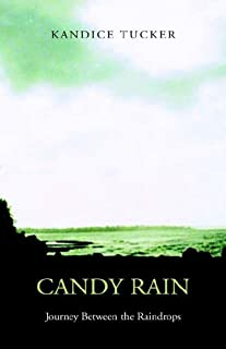 Candy Rain: Journey Between the Raindrops