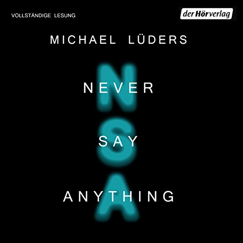 Never say anything audiobook cover art
