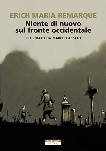 Niente di nuovo sul fronte occidentale ILLUSTRATO (Italian Edition)