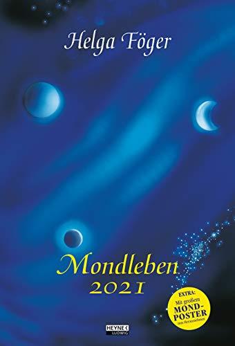 Mondleben 2021: Wandkalender 33,0 x 48,5 cm