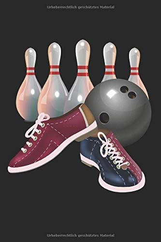 Bowling: Bowler Bowlingpins und Bowlingschuhe Geschenke Notizbuch liniert (A5 Format, 15,24 x 22,86 cm, 120 Seiten)