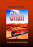 Ghan: Truth, Lies and Terrorism (English Edition)