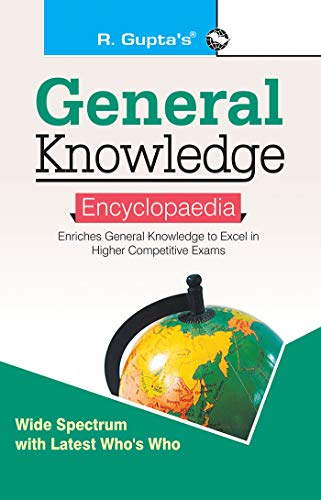 General Knowledge Encyclopaedia (Including Objective Type Questions)