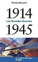 1914-1945 Les Grandes Guerres