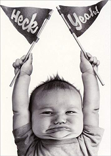 Baby Heck Yeah - Avanti Funny/Humorous Graduation Congratulations Card