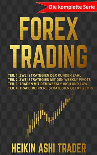 Forex Trading : Die komplette Serie