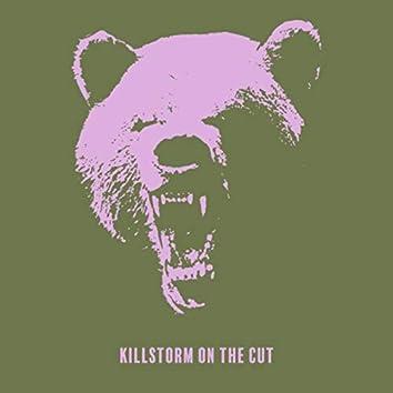 Killstorm on the Cut