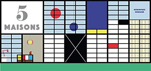 5 maisons · Livre pop-up documentaire · Architecture : Rietveld, Le Corbusier, Mallet, Stevens, Eames, Shigeru Ban