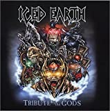 Tribute to the Gods von Iced Earth