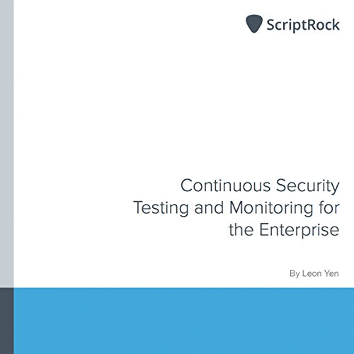 Continuous Security Testing and Monitoring for the Enterprise audiobook cover art
