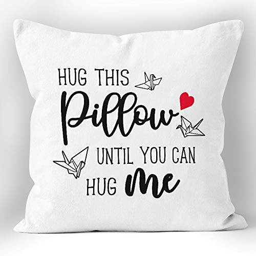 XUWELL Hug This Pillow Until You Can Hug Me Soft Throw Pillow Cover, Long Distance Relationship Gifts, Cushion Case for Sofa Bed Home Decor 18 x 18 Inch