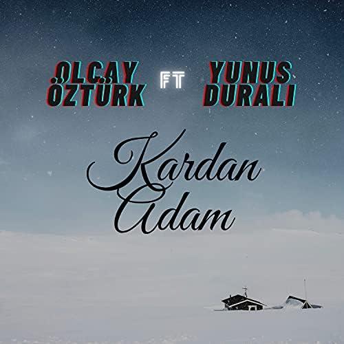 Olcay Öztürk feat. Yunus Durali
