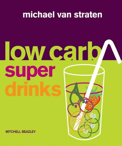 Low Carb Superdrinks (Mitchell Beazley Food)