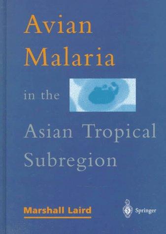 Avian Malaria in the Asian Tropical Subregion