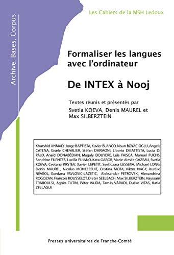 Formaliser les langues avec l'ordinateur: de INTEX à Nooj (French Edition)
