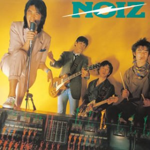 NOIZ  (紙ジャケット仕様)