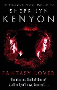 Fantasy Lover (Dark-Hunter World Book 1) by [Sherrilyn Kenyon]