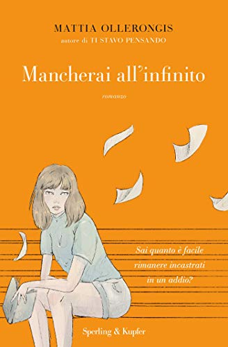 Mancherai all'infinito eBook: Ollerongis, Mattia: Amazon.it...