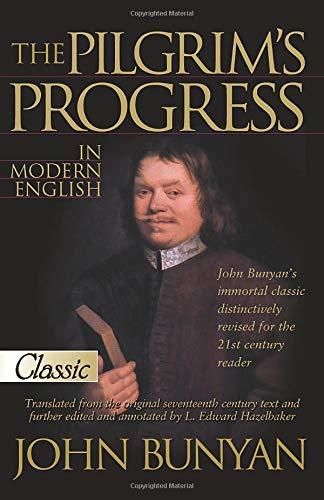The Pilgrim's Progress: In Modern English (Pure Gold Classics)