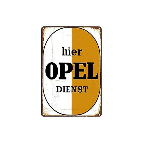 DKISEE Hier Opel Dienst Metal Tin Sign Poster Wall Sticker Bar Pub Cafe Club Home Plaque Wall Deocr 10x14 inch