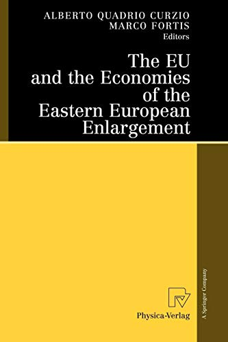 The Eu and the Economies of the Eastern European Enlargement