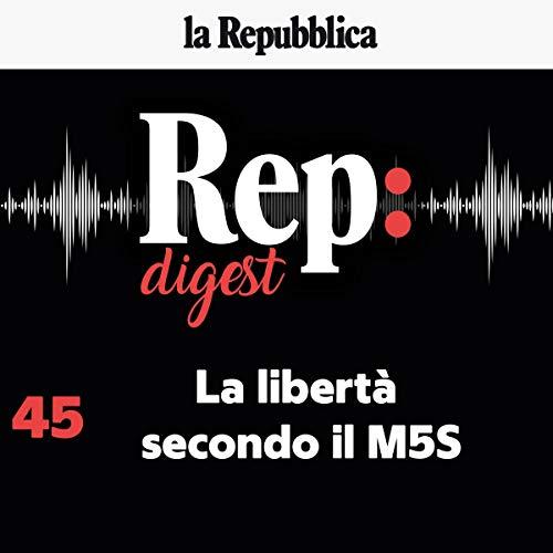 La libertà secondo il M5S audiobook cover art