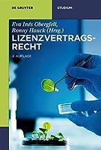 Lizenzvertragsrecht (De Gruyter Studium) (German Edition)