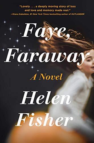 Faye, Faraway by [Helen Fisher]