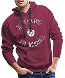Je Peux Pas J'Ai Handball Sweat-Shirt à Capuche Premium pour Hommes, S, Bordeaux