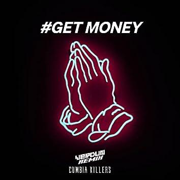 #Get Money