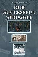 Our Successful Struggle