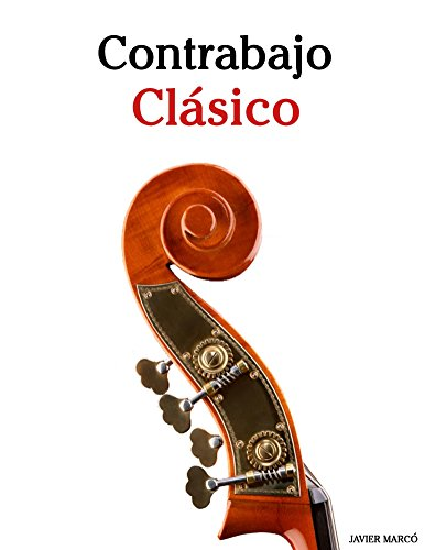 Contrabajo Clásico: Piezas fáciles de Beethoven, Mozart, Tchaikovsky y otros compositores