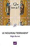 Le Nouveau Testament - QUE SAIS JE - 25/08/2014
