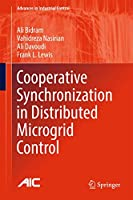 Cooperative Synchronization in Distributed Microgrid Control (Advances in Industrial Control)