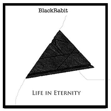Life in Eternity