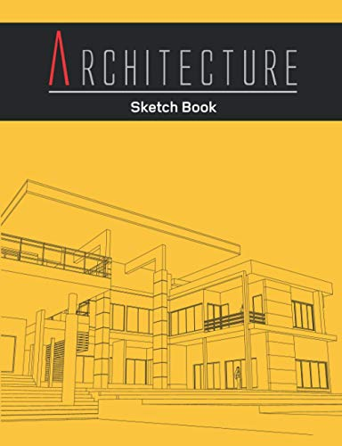 Architecture Sketch Book: Notebook (vol-5) for Drawing, Writing, Doodling, Sketching or Painting. Design Style Sketchbook for architects, designer, Decorator, Student, Intern...