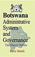 Botswana Administrative System and Governance