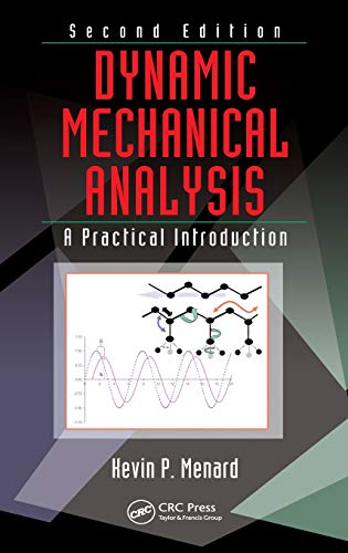 Dynamic Mechanical Analysis: A Practical Introduction