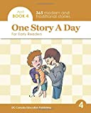 One Story a Day for Early Readers: Book 4 for April