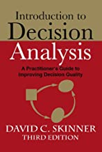 Introduction to Decision Analysis (3rd Edition)