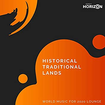 Historical Traditional Lands - Ethnic Holiday Moments