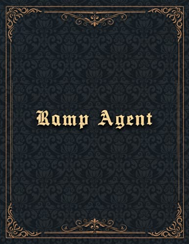 Ramp Agent Job Title Vintage Design Cover Lined Notebook Journal: 8.5 x 11 inch, A4, Hourly, 21.59 x 27.94 cm, 110 Pages, Organizer, To Do List, Finance, Hourly, Planning